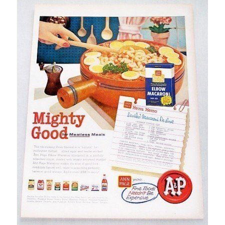 1956 A&P Elbow Macaroni Deviled Mac Deluxe Recipe Color Print Ad
