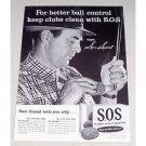 1956 SOS Scouring Pads Vintage Print Ad PGA Golf Celebrity Sam Snead