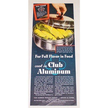 1947 Club Aluminum Cookware Color Print Ad - Full Flavor