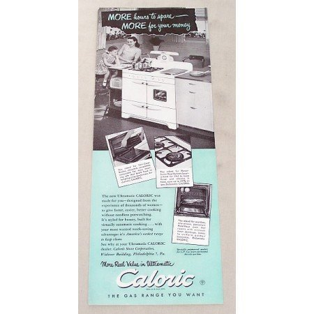 1947 Caloric Ultramatic Gas Range Vintage Print Ad - More Hours
