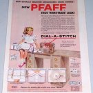 1954 PFAFF Dial-A-Stich Zig Zag Sewing Machine Color Print Art Ad