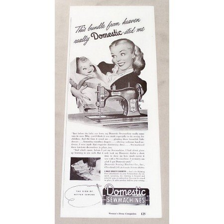1947 Domestic Sewmachine Sewing Machine Vintage Print Ad Domestic-ated