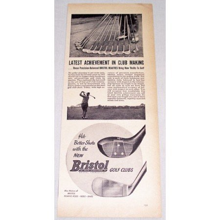 1947 Bristol Golf Clubs Vintage Print Ad - Latest Achievement