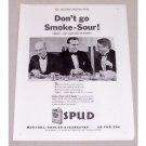 1932 Spud Cigarettes Tobacco Vintage Print Ad - Don't Go Smoke Sour