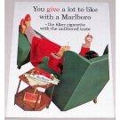 1962 Marlboro Cigarettes Color Print Ad - You Give A Lot To Like