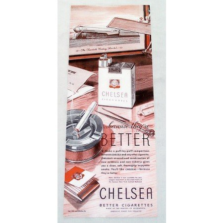1943 Chelsea Cigarettes Vintage Tobacco Print Ad - Because They're Better