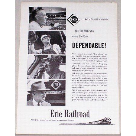 1957 Erie Railroad Vintage Print Ad - Men Who Make Erie Dependable!