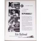 1957 Erie Railroad Vintage Print Ad - Men Who Make Erie Dependable!