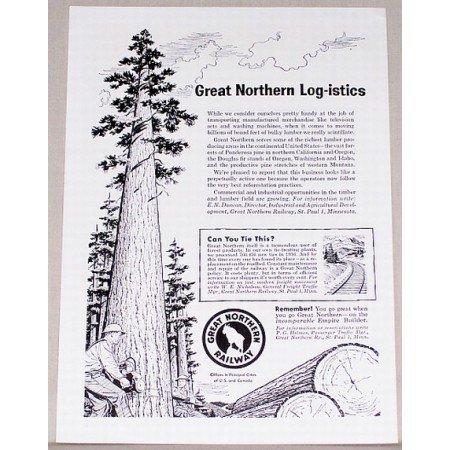 1957 Great Northern Railway Vintage Print Ad - Log-istics