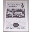 1934 Plymouth Six Automobile Vintage Print Car Ad - Taking No Chances