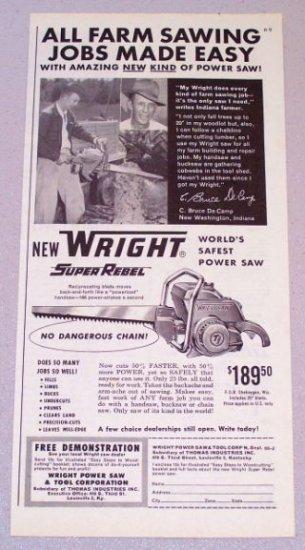 1958 WRIGHT Super Rebel Power Chain Saw Print Ad