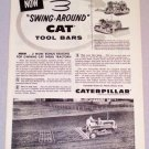 1956 CATERPILLAR Swing Around Tool Bars Print Ad