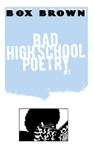 Bad High School Poetry #1
