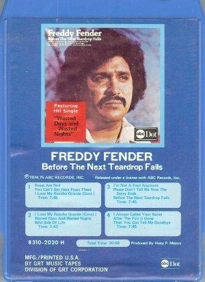 Freddy Fender -Before The Next Teardrop Falls 8-track tape