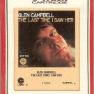 Glen Campbell - The Last Time I Saw Her 8-track tape