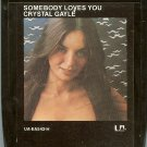 Crystal Gayle - Somebody Loves You 8-track tape