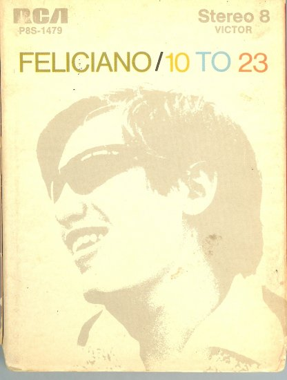 Jose Feliciano - 10 to 23  8-track tape