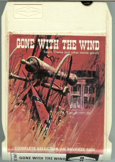 Gone With The Wind and Other Movie Greats - Various Movie Themes 8-track tape