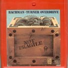 Bachman-Turner Overdrive - Not Fragile 1974 MERCURY 8-track tape