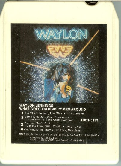 Waylon Jennings -  What Goes Around Comes Around 1979 RCA 8-track tape