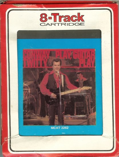 Conway Twitty - Play, Guitar Play 8-track tape