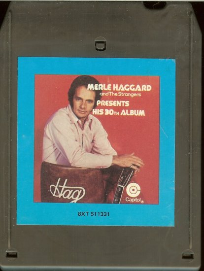 Merle Haggard and The Strangers - Presents His 30th Album CRC CAPITOL 8-track tape