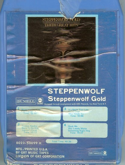 Steppenwolf - Steppenwolf Gold Their Greatest Hits 1971 GRT DUNHILL 8-track tape