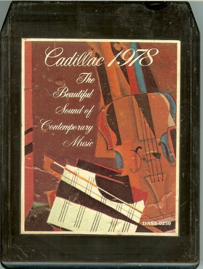Cadillac - 1978 The Beautiful Sound Of Contemporary Music
