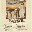 Tommy James - Christian Of The World 8-track tape