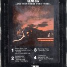 Genesis - And Then There Were Three 8-track tape