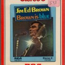 Jim Ed Brown - Brown Is Blue Sealed 8-track tape