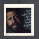 Teddy Pendergrass - Life Is A Song Worth Singing 8-track tape