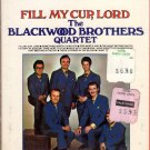 The Blackwood Brothers Quartet - Fill My Cup, Lord Sealed 8-track tape