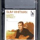Slim Whitman - Happy Street Sealed 8-track tape