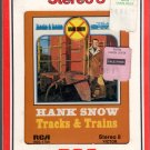 Hank Snow - Tracks & Trains Sealed 8-track tape