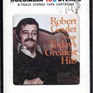 Robert Goulet - Sings Today's Greatest Hits 8-track tape
