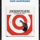 Rick Derringer - If I Weren't So Romantic, I'd Shoot You Sealed 8-track tape