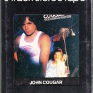 John Cougar Mellencamp - Nothin' Matters And What If It Did Sealed 8-track tape