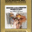 Leonard Bernstein - Bernstein Conducts Trouble In Tahiti Sealed Quadraphonic 8-track tape