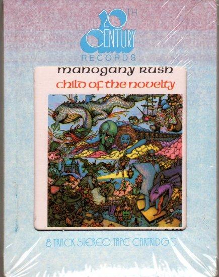 Mahogany Rush - Child Of The Novelty Sealed 8-track tape