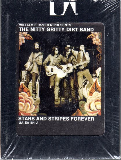 The Nitty Gritty Dirt Band - Stars And Stripes Forever Sealed 8-track tape
