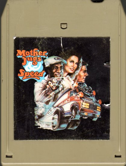 Mother, Jugs & Speed - Original Soundtrack Recording 8-track tape