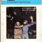 David Crosby And Graham Nash - David Crosby And Graham Nash 8-track