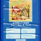 Steely Dan - Can't Buy A Thrill 8-track tape
