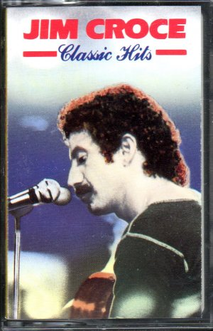 Jim Croce - Classic Hits Cassette Tape