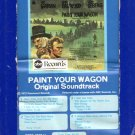 Paint Your Wagon - Original Soundtrack 8-track tape