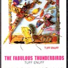 The Fabulous Thunderbirds - Tuff Enuff Cassette Tape