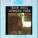 Dan Hill - Longer Fuse 8-track tape