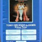 Tony Orlando & Dawn - Prime Time 8-track tape