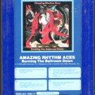 Amazing Rhythm Aces - Burning The Ballroom Down Sealed 8-track tape